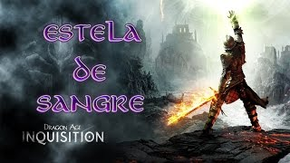Dragon Age Inquisition - Guia Arma - Estela de sangre