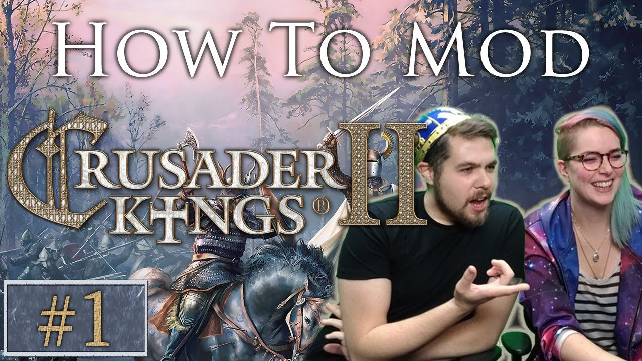 How to Mod CK2 | Crusader Kings 2