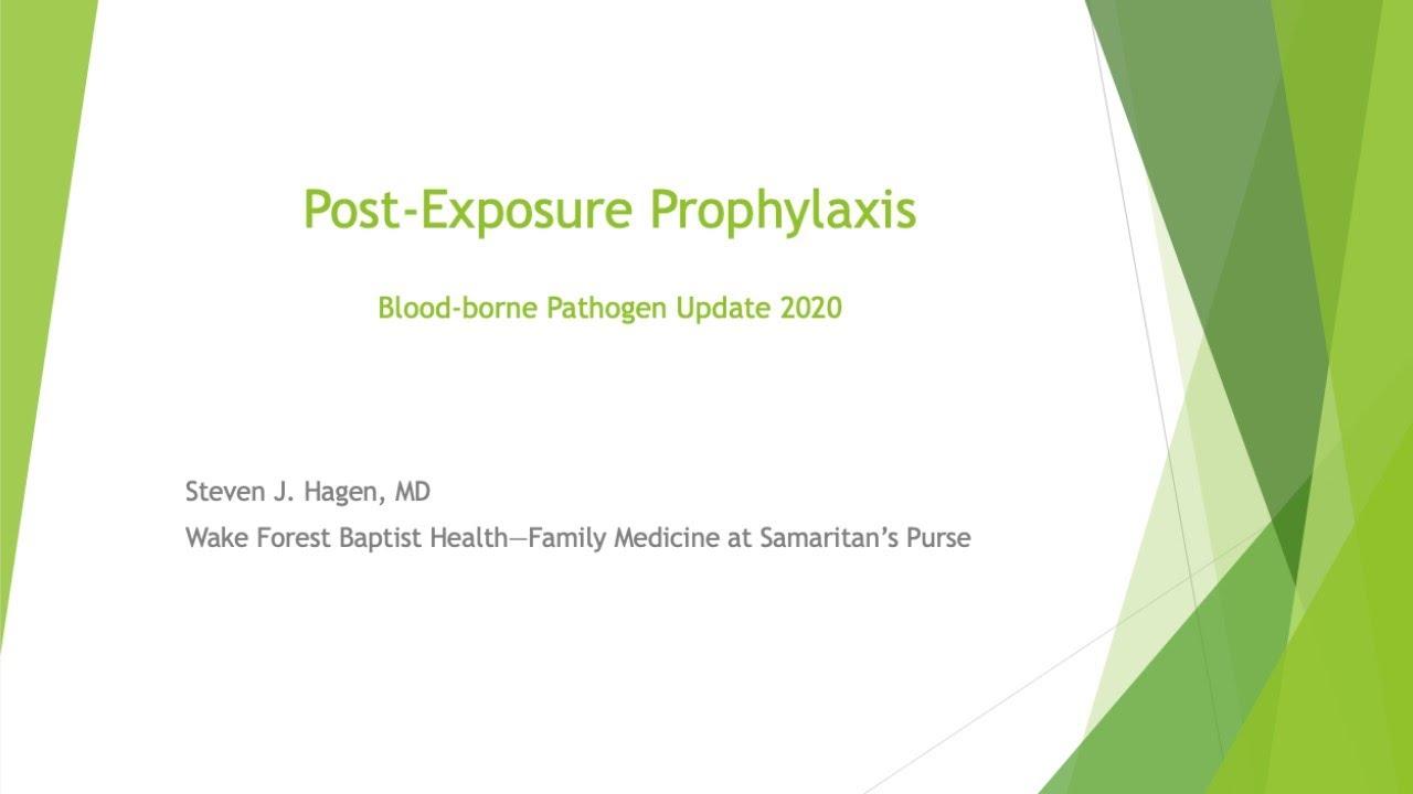 August 2020 SPIHF - Webinar: Post-Exposure Prophylaxis Protocol 2020 - Blood Borne Pathogen Update
