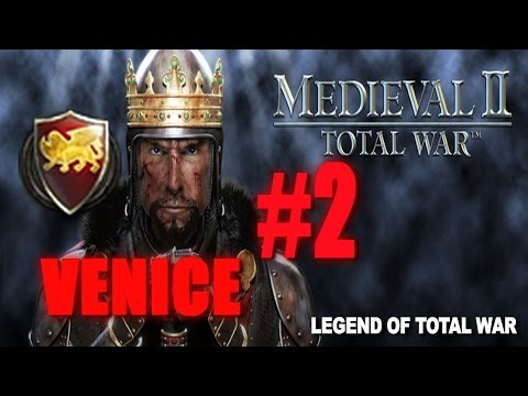 [#2] VENICE CAMPAIGN - Medieval 2 Total War Gameplay