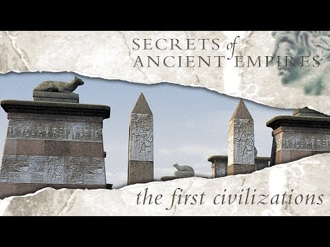 Secrets  Of Ancient Empires - First Civilizations - Full Documentary