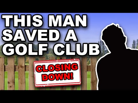 the man who saved a golf club from CLOSING DOWN !