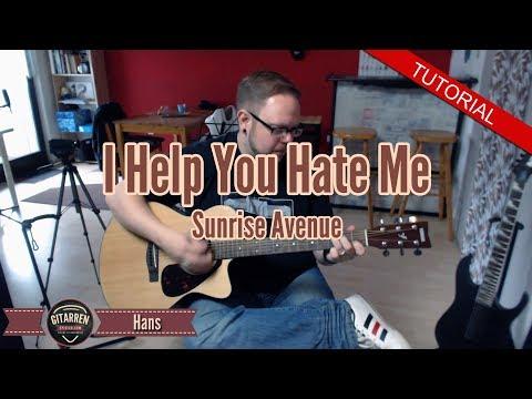I Help You Hate Me - Sunrise Ave. - Gitarren Tutorial