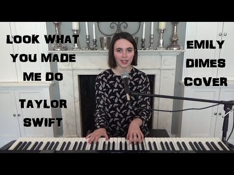Look What You Made Me Do - Taylor Swift - Emily Dimes Cover