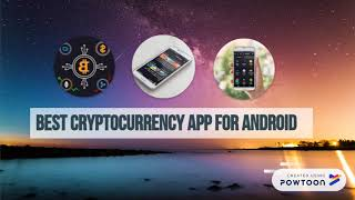 Best Cryptocurrency App for Android