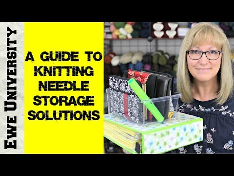 A GUIDE TO KNITTING NEEDLE STORAGE SOLUTIONS