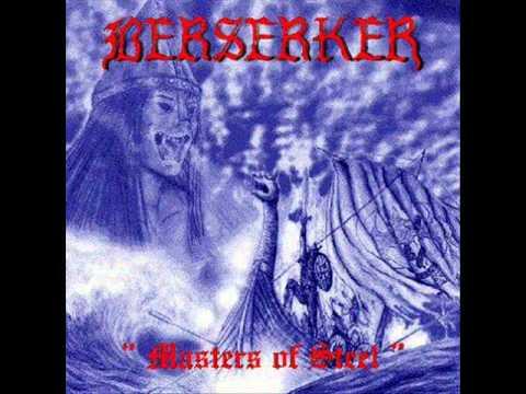 Berserker - Masters Of Steel - .wmv