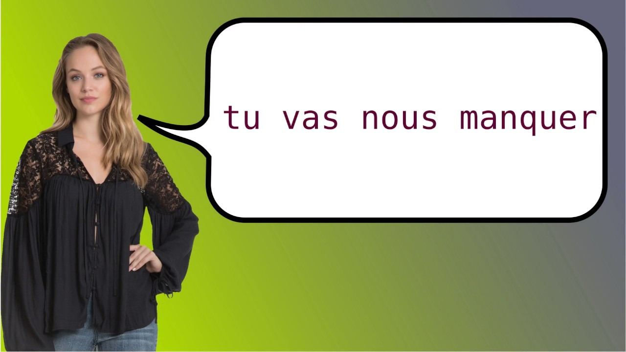 How To Say In French We Will Miss You Youtube