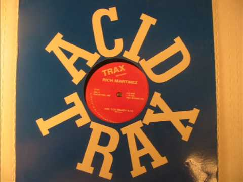 """Rich Martinez - Are You Ready 12"""" Chicago House TRAX 1988"""