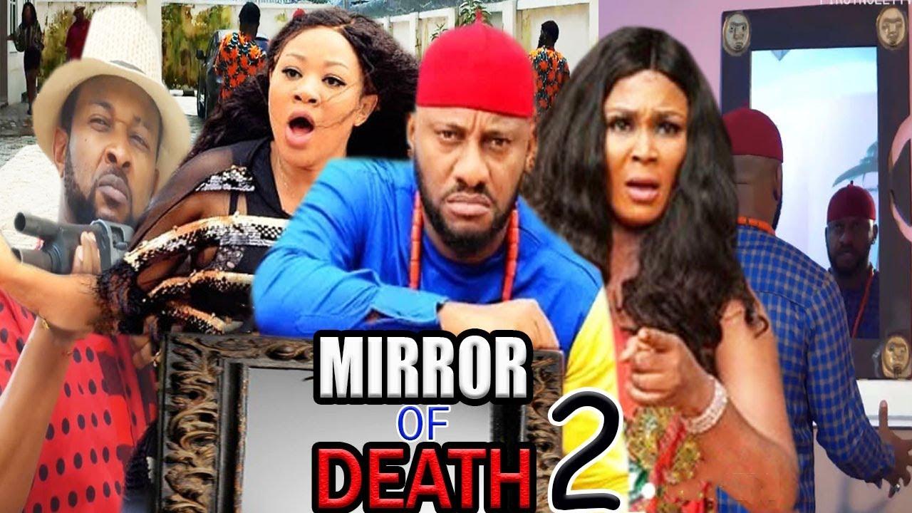 Download Mirror Of Death Season 2 - Yul Edochie & Chigozie Atunanya 2020 Latest Nigerian Nollywood