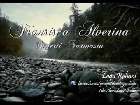 Seperti Narwastu - Fransisca Alverina