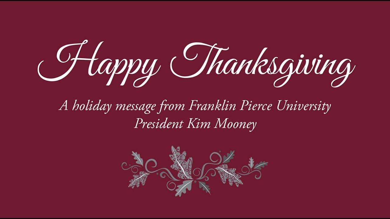 President Kim Mooneys Thanksgiving Message Youtube