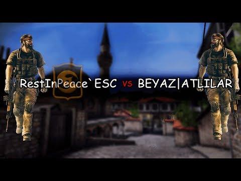 RestInPeace`ESC  - BEYAZ|ATLILAR Klan Savaşı