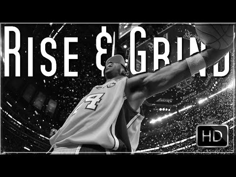 """RISE & GRIND"" – Kobe Bryant Motivation (2017 HD)"