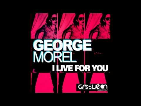 George Morel - I Live For You (Instrumental Mix)