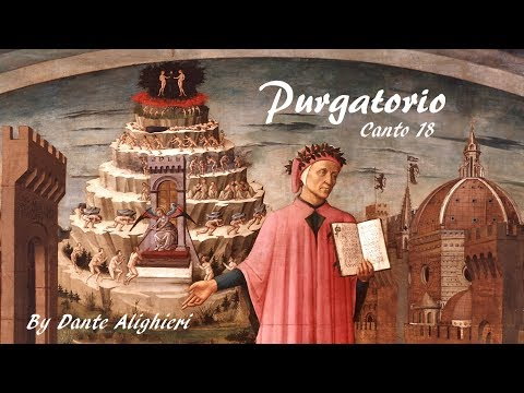 Dante's Purgatorio - Canto 18