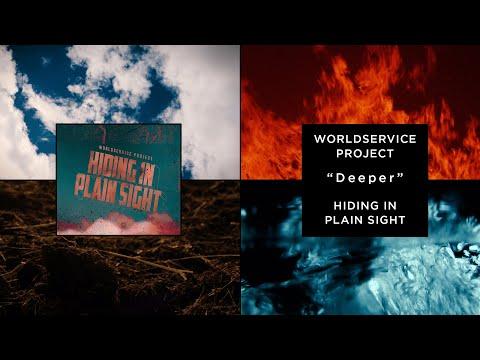 Deeper - WorldService Project - Hiding in Plain Sight