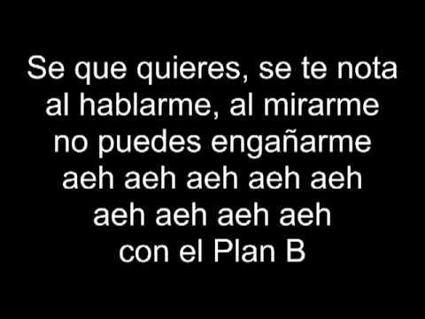 plan b porque te demoras (letra)