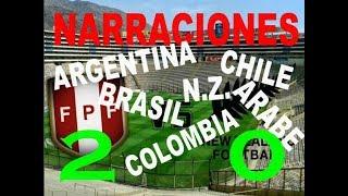 2 - 0 PERÚ vs NZ | NARRACIONES CHILE, ARGENTINA, COLOMBIA, INGLES, BRASIL, ARABE