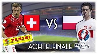 SCHWEIZ - POLEN   PANINI EURO 2016 ORAKEL   ACHTELFINALE 1