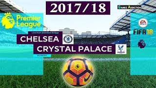 Chelsea vs Crystal Palace   Premier League 10th March 2018   Full HD PC Gameplay