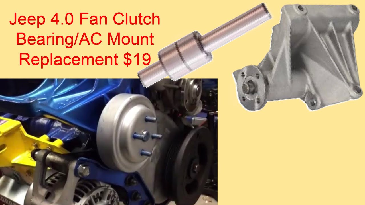 medium resolution of 4 0l jeep a c bracket fan clutch bearing replacement 19