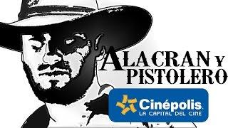 Final de Alacrán y pistolero I Cinépolis