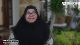 Munatour Travel - Testimoni Ibu Yenni Andayani Suwita Alumni Haji 1439 H/ 2018