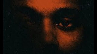 My Dear Melancholy, & All Its References to Trilogy + Kiss Land | The Weeknd