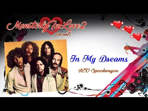 REO Speedwagon - In My Dreams (1987)