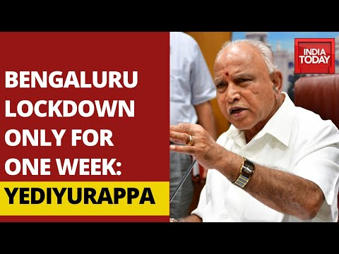 Bengaluru Lockdown Will Not Be Extended Beyond One Week, Says B.S Yediyurappa, Karnataka CM from YouTube · Duration:  3 minutes 15 seconds