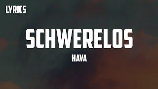 HAVA - Schwerelos (Lyrics)