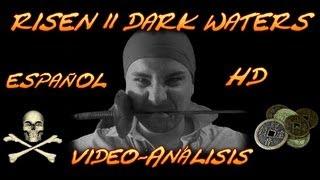 Análisis Risen 2 Dark Waters en Español
