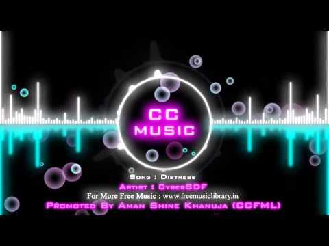 Distress By CyberSDFGenre ׃ Breakbeat HardstyleCreative Commons Music