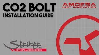 AMOEBA Striker Series Tutorial - Co2 Bolt