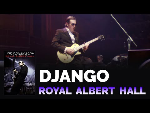 "Joe Bonamassa - ""Django"" - Live From The Royal Albert Hall"