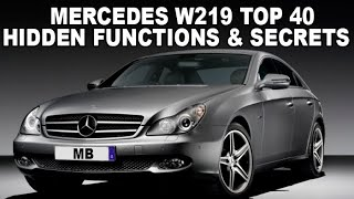 Mercedes W219 Top 40 Hidden Functions, Secrets and Useful Tips / Full Selection of W219 Secrets