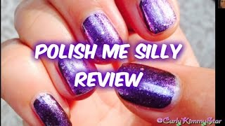 REVIEW:  Polish Me Silly Nail Polish - CurlyKimmyStar Thumbnail