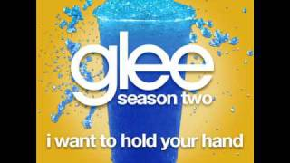 Glee - I Want To Hold Your Hand [LYRICS]