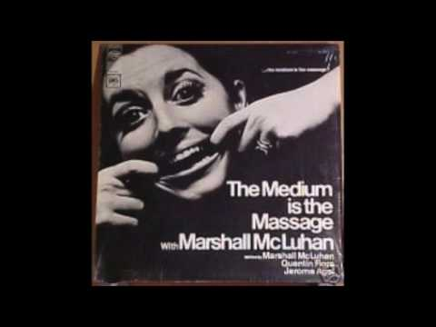 Marshall McLuhan - 2011 - Remastered version of Medium Is the Message LP