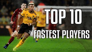 Top 10 Fastest Football Players 2019 HD