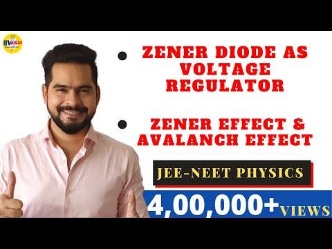10.Zener Diode  As Voltage Regulator | Zener Effect And Avalanch Effect