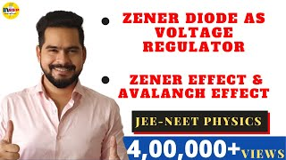 10.Zener diode  as voltage regulator | zener effect and avalanch effect