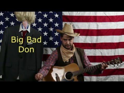 "Donald Trump Song (""Big Bad Don"" by Jimmy Dick Hefner)"
