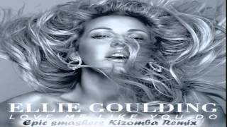 Baixar - Ellie Goulding Love Me Like You Do Epic Smashers Kizomba Remix Grátis