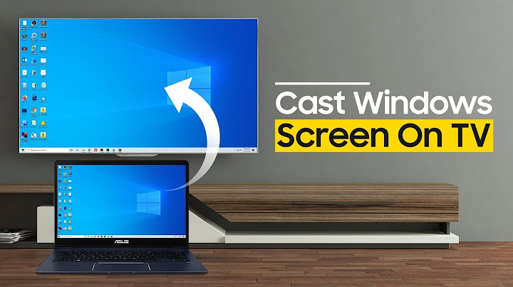 how to cast or screen mirror your windows 10 to smart tv