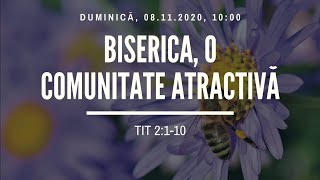 Sfanta Treime Braila - 8 Noiembrie 2020 - pastor Iosua Faur - Tit 2:1-10