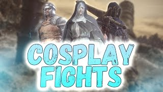 Dark Souls 3: Cosplay Fights