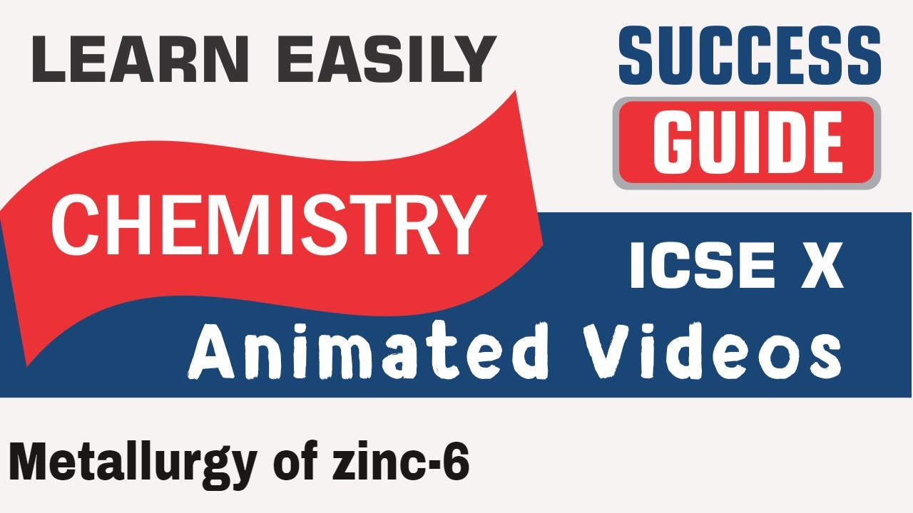 Icse class x chemistry metallurgy of zinc 6 by success guide icse class x chemistry metallurgy of zinc 6 by success guide please subscriebe like and share gamestrikefo Gallery