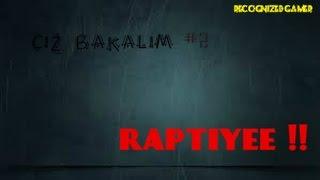 Raptiyee !! - Çiz Bakalım #2